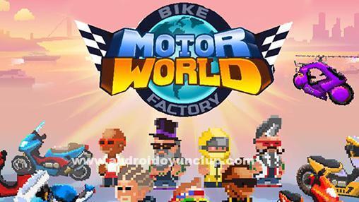 MotorWorldBikeFactoryapk