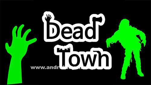 deadtownzombiesurvivalapk